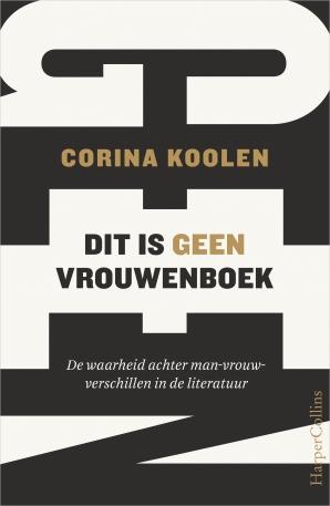 Omslag DIt is geen vrouwenboek. Een zwart-witte typografische omslag met groot de letter GEEN verticaal op de achtergrond.